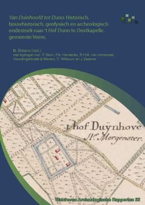 Rapport 't Hof Duno (Walcherse Archeologische Rapporten 22)